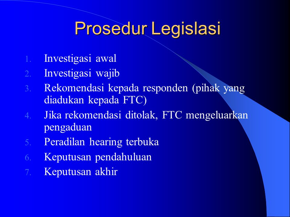 Prosedur Legislasi Investigasi awal Investigasi wajib