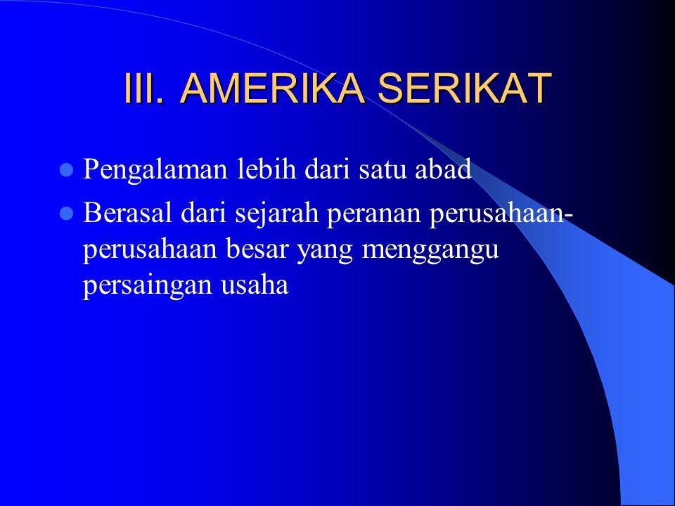 III. AMERIKA SERIKAT Pengalaman lebih dari satu abad