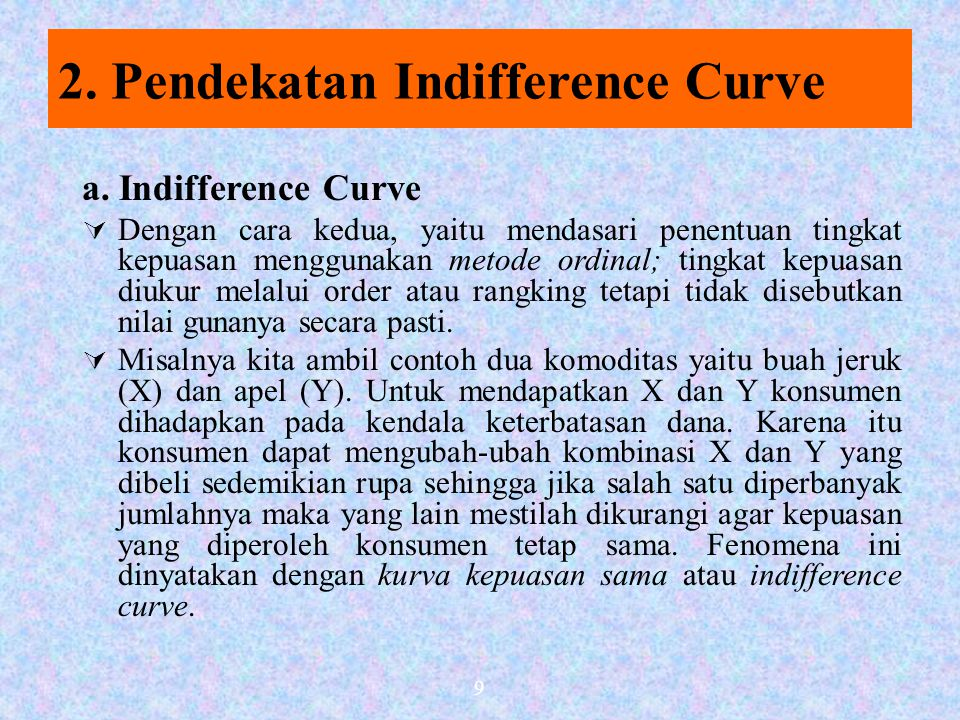 2. Pendekatan Indifference Curve