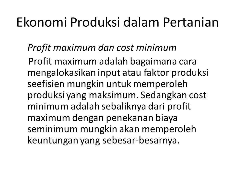 Ekonomi Produksi dalam Pertanian