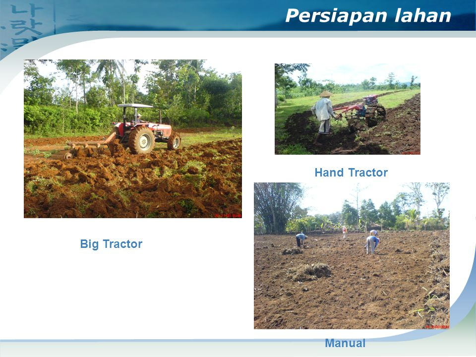 Persiapan lahan Hand Tractor Big Tractor Manual