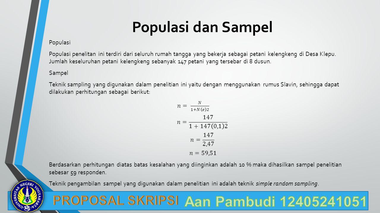 Populasi dan Sampel Aan Pambudi 12405241051 PROPOSAL SKRIPSI