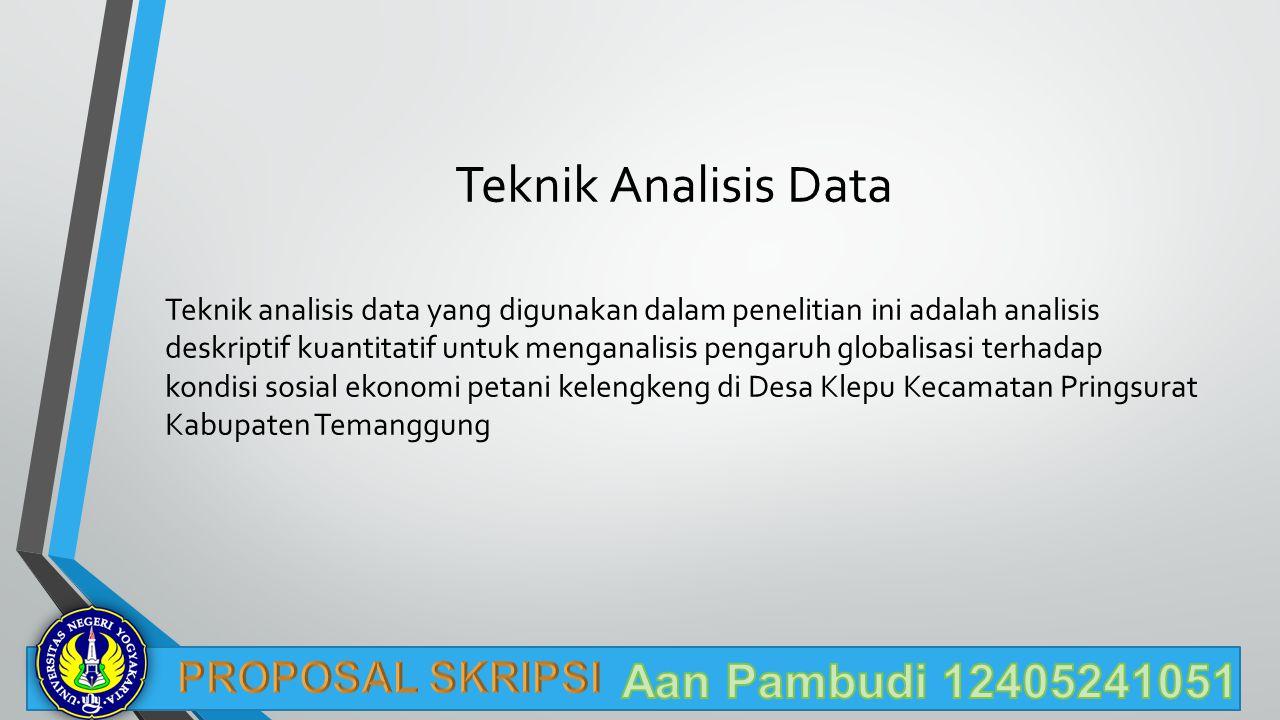 Teknik Analisis Data Aan Pambudi 12405241051 PROPOSAL SKRIPSI