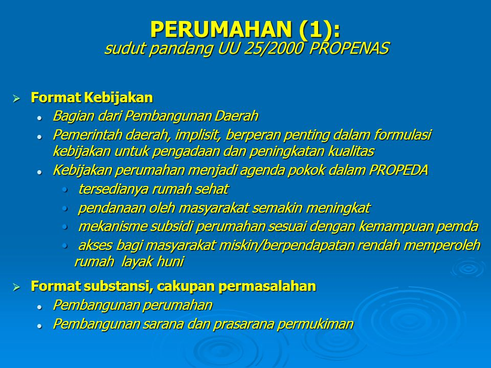 PERUMAHAN (1): sudut pandang UU 25/2000 PROPENAS