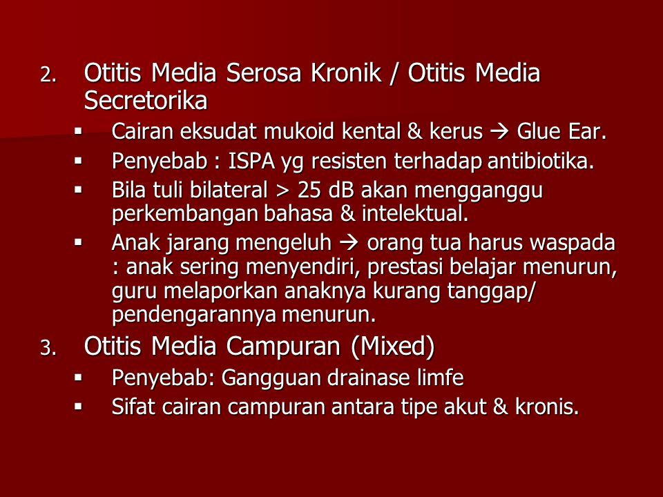 Otitis Media Serosa Kronik / Otitis Media Secretorika