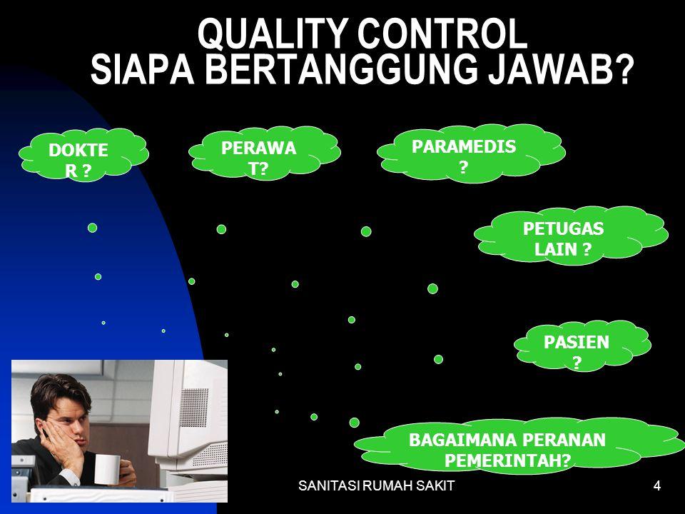 QUALITY CONTROL SIAPA BERTANGGUNG JAWAB
