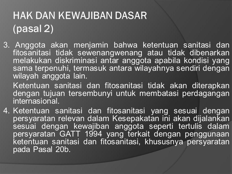 HAK DAN KEWAJIBAN DASAR (pasal 2)