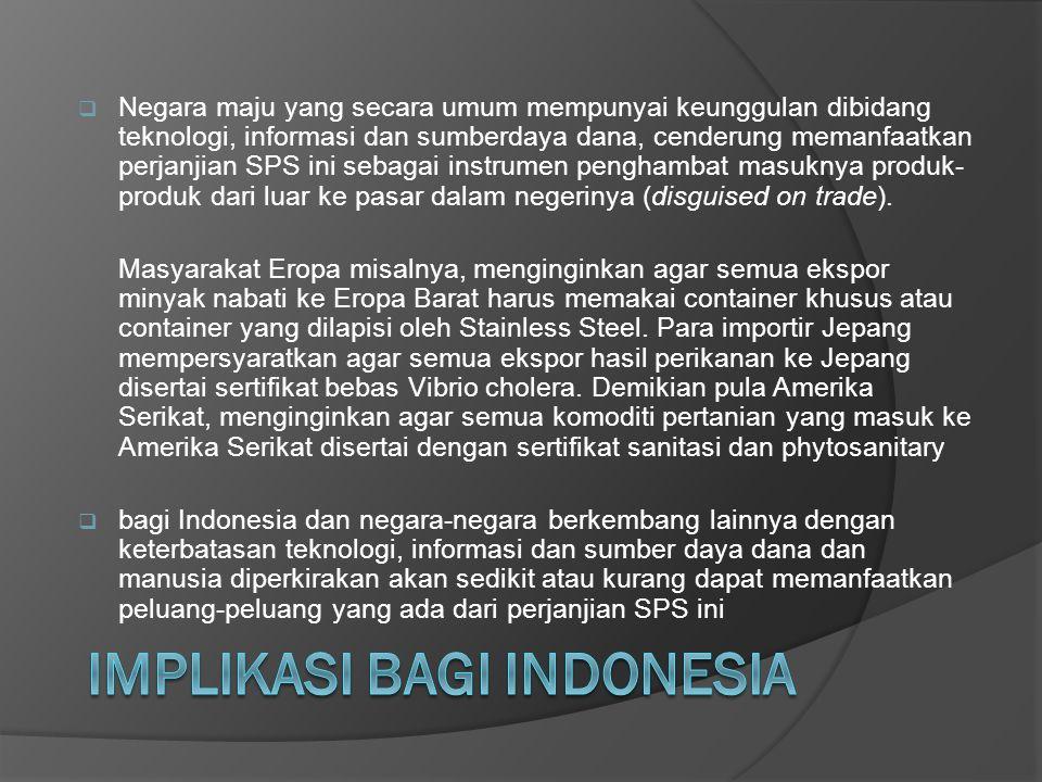 IMPLIKASI BAGI INDONESIA
