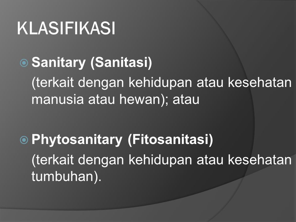 KLASIFIKASI Sanitary (Sanitasi)