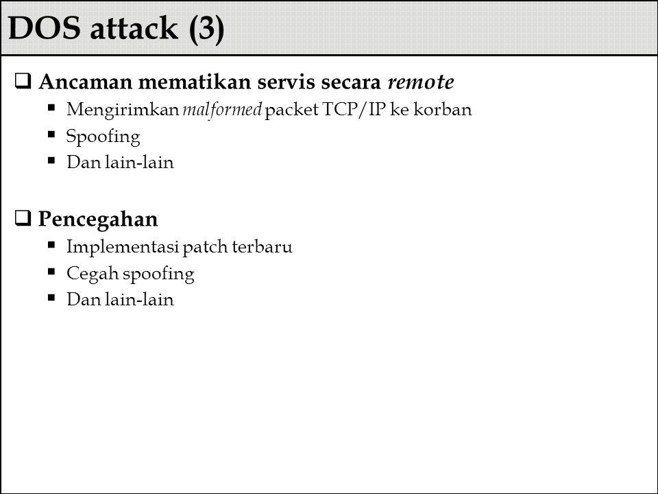 DOS attack (3) Ancaman mematikan servis secara remote Pencegahan