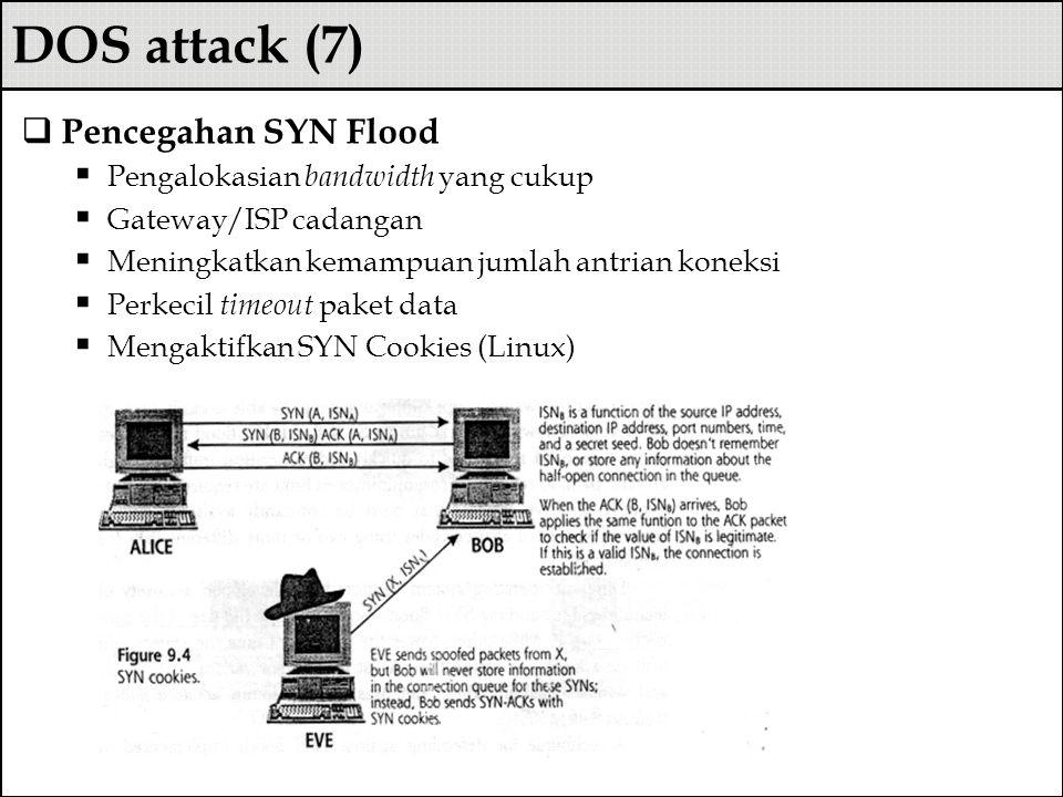 DOS attack (7) Pencegahan SYN Flood Pengalokasian bandwidth yang cukup
