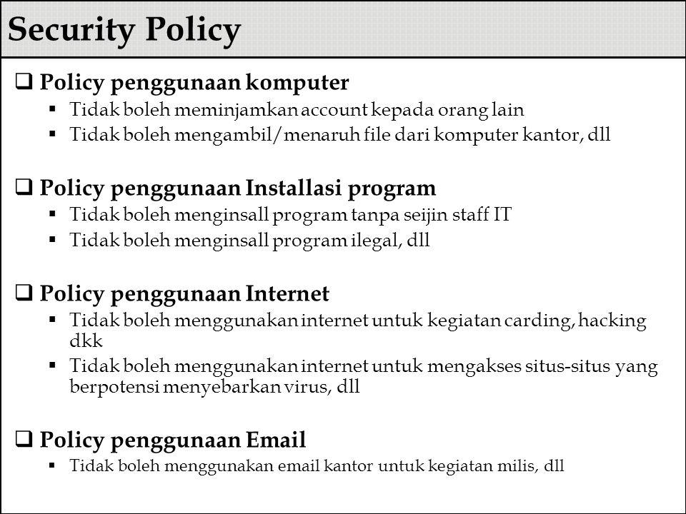 Security Policy Policy penggunaan komputer