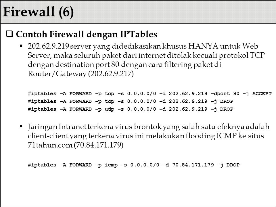 Firewall (6) Contoh Firewall dengan IPTables