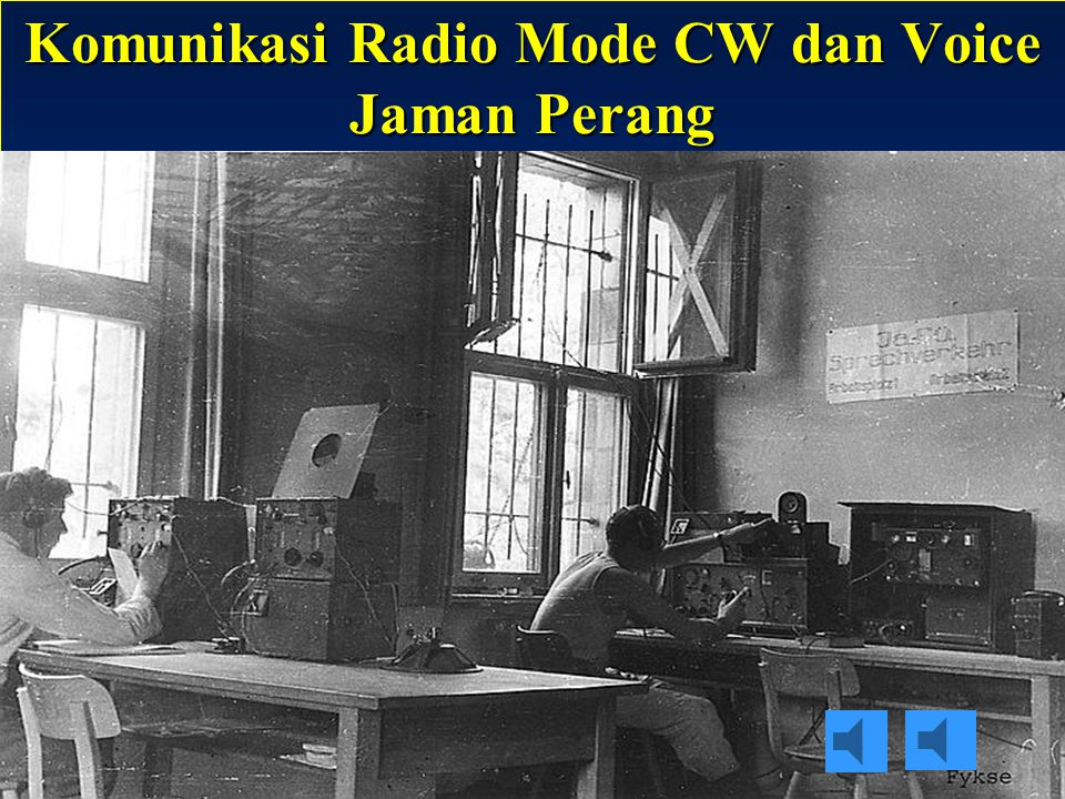 Komunikasi Radio Mode CW dan Voice Jaman Perang