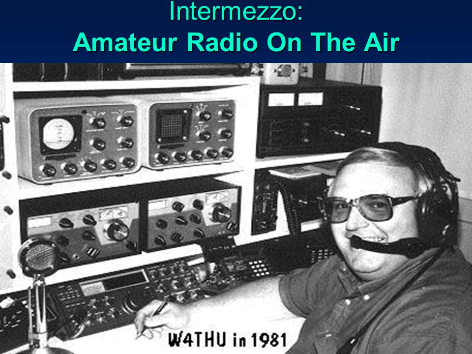 Intermezzo: Amateur Radio On The Air