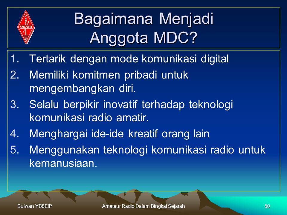 Bagaimana Menjadi Anggota MDC
