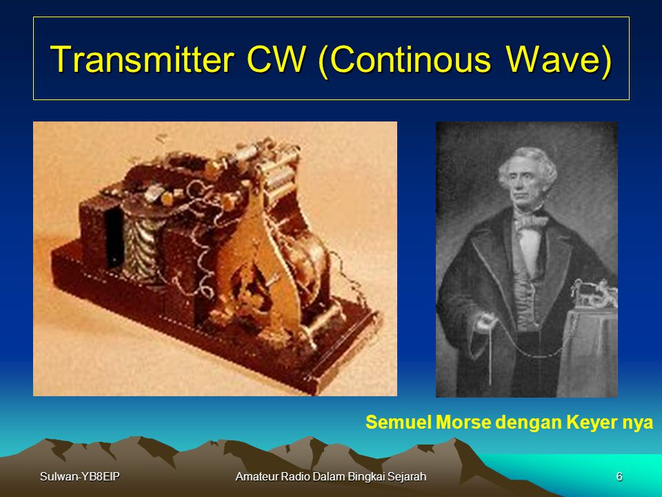 Transmitter CW (Continous Wave)