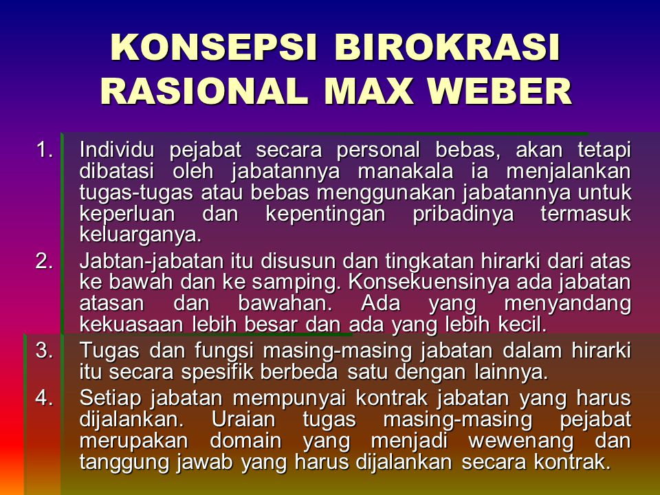 KONSEPSI BIROKRASI RASIONAL MAX WEBER