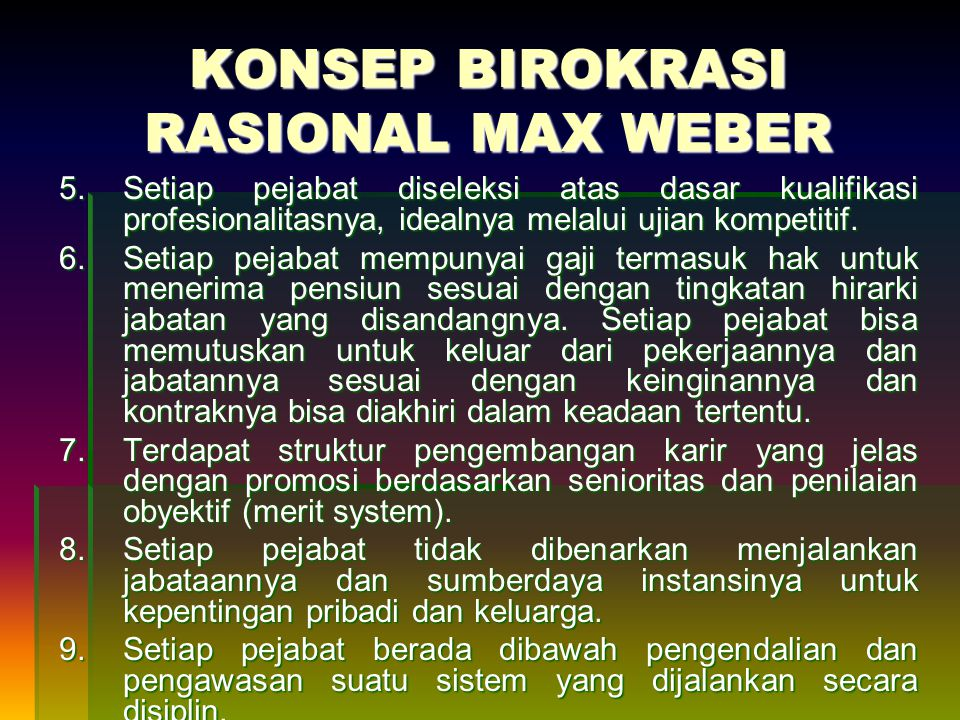 KONSEP BIROKRASI RASIONAL MAX WEBER