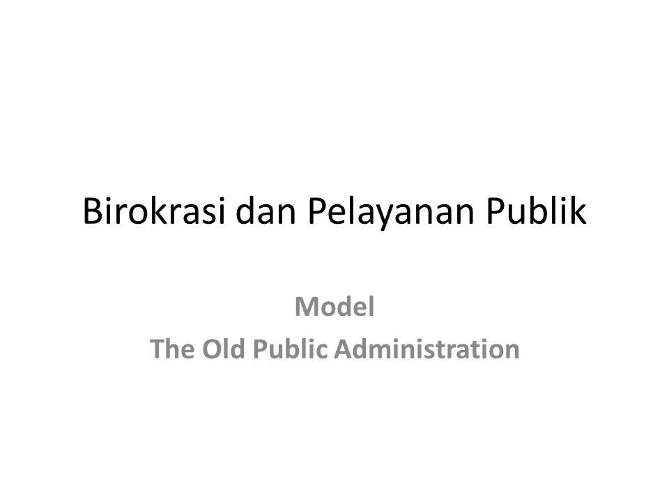 Birokrasi dan Pelayanan Publik