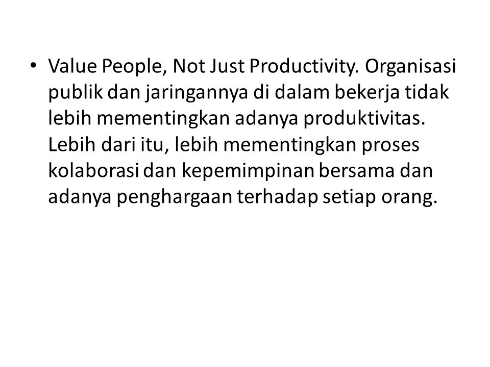 Value People, Not Just Productivity