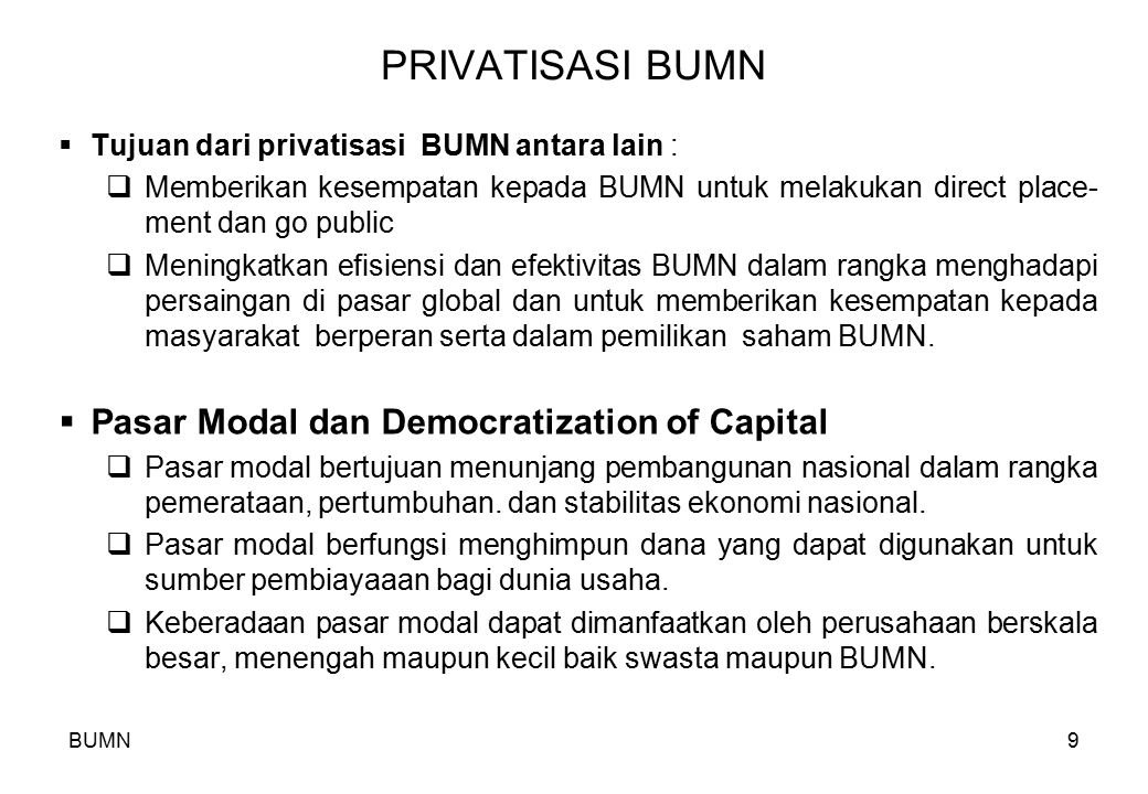 PRIVATISASI BUMN Pasar Modal dan Democratization of Capital