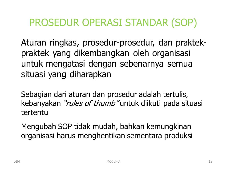 PROSEDUR OPERASI STANDAR (SOP)