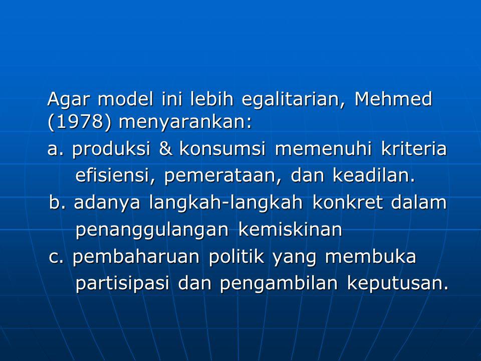 Agar model ini lebih egalitarian, Mehmed (1978) menyarankan: