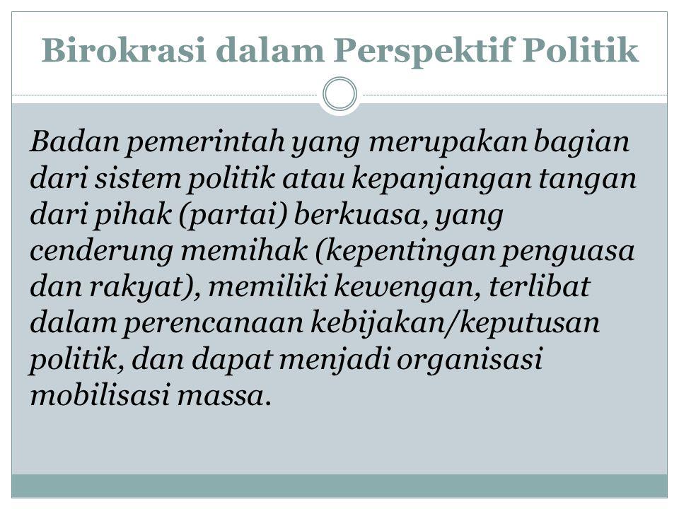 Birokrasi dalam Perspektif Politik