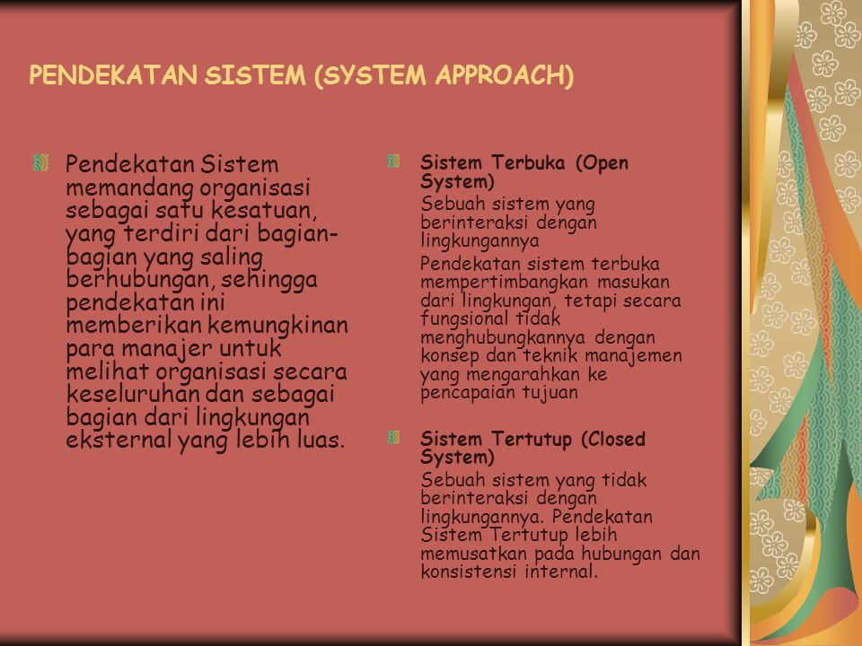 PENDEKATAN SISTEM (SYSTEM APPROACH)