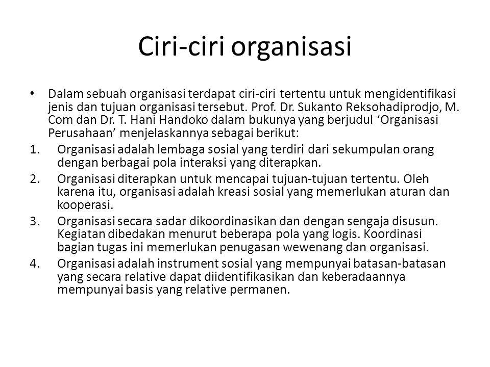 Ciri-ciri organisasi