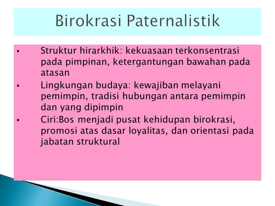 Birokrasi Paternalistik