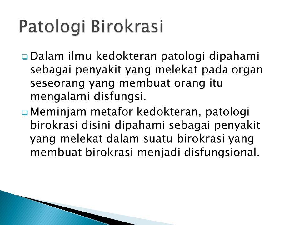 Patologi Birokrasi