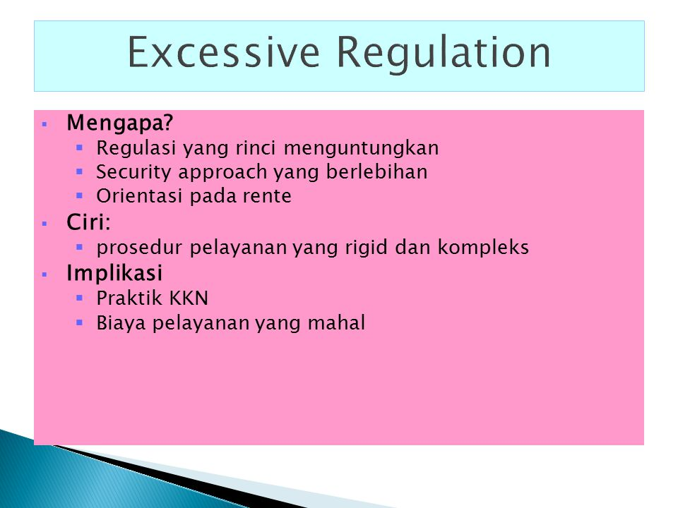 Excessive Regulation Mengapa Ciri: Implikasi