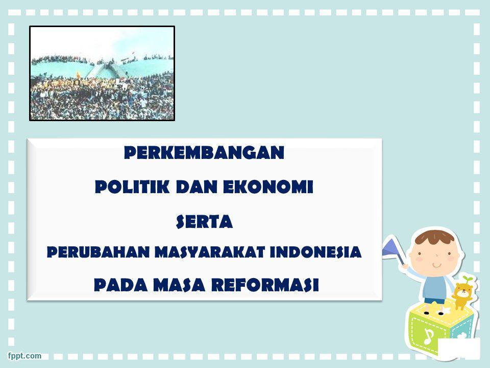 PERUBAHAN MASYARAKAT INDONESIA