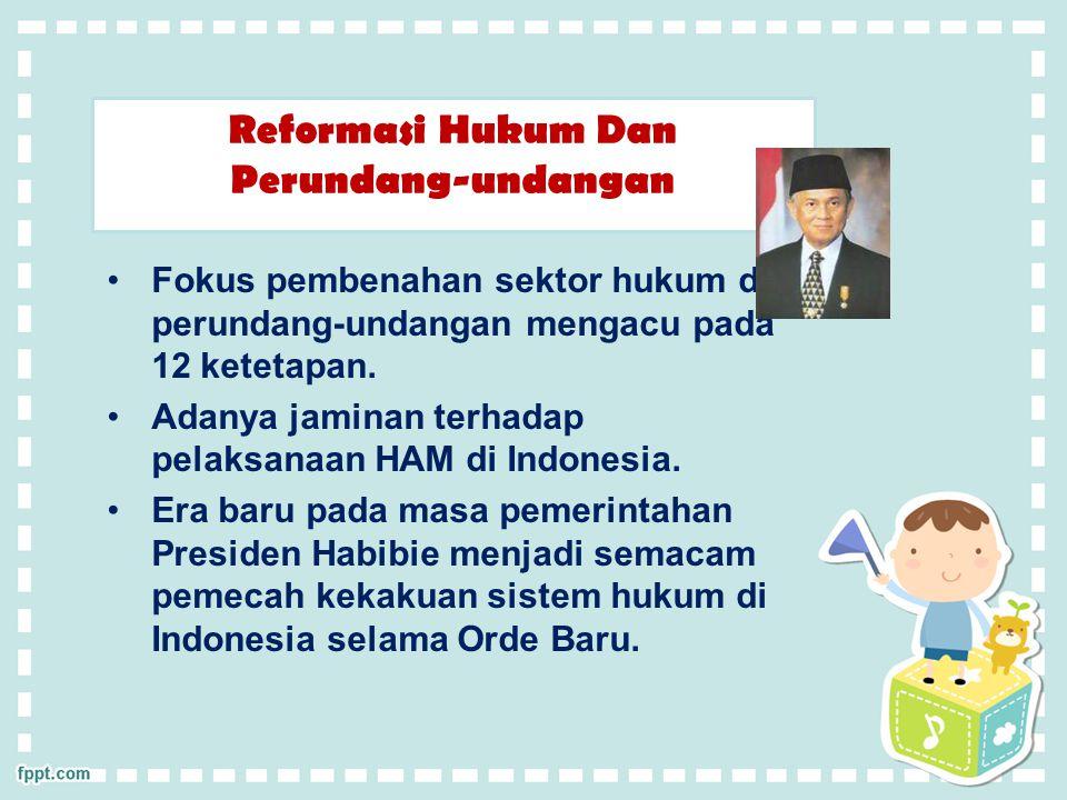 Reformasi Hukum Dan Perundang-undangan