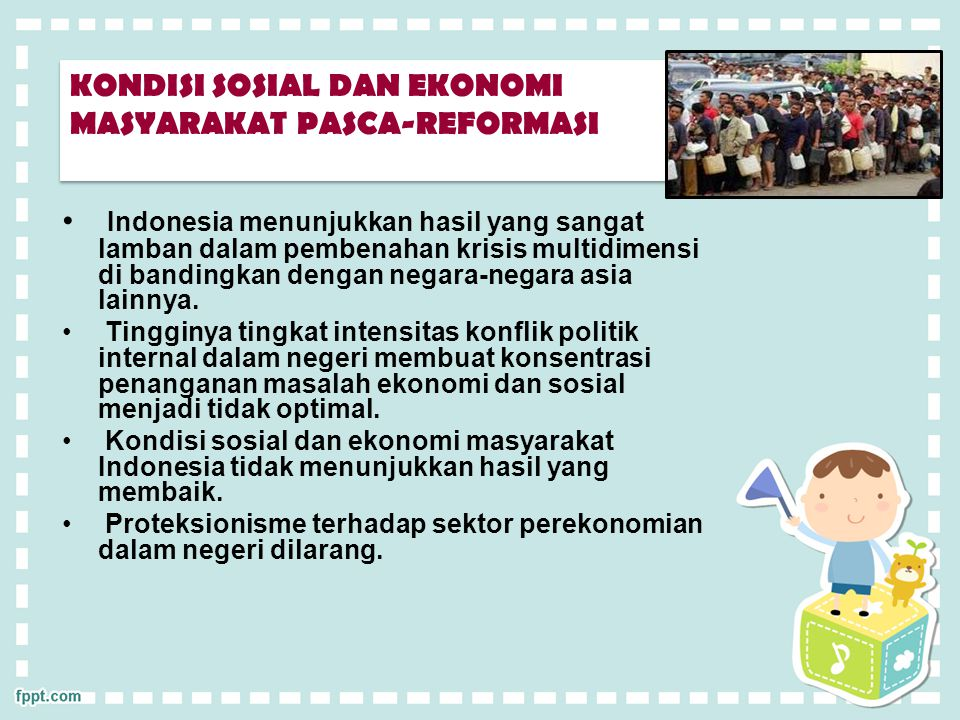 KONDISI SOSIAL DAN EKONOMI MASYARAKAT PASCA-REFORMASI