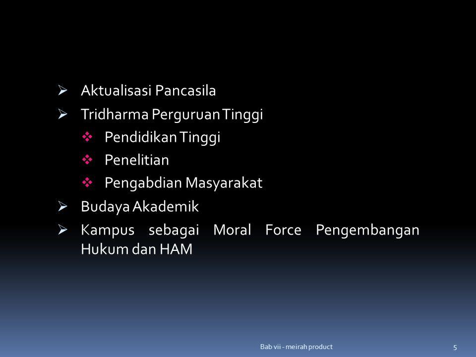 Aktualisasi Pancasila Tridharma Perguruan Tinggi Pendidikan Tinggi