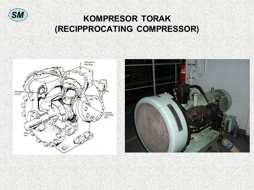 KOMPRESOR TORAK (RECIPPROCATING COMPRESSOR)