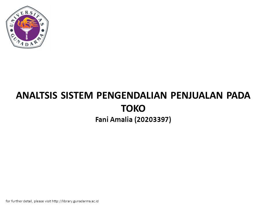 ANALTSIS SISTEM PENGENDALIAN PENJUALAN PADA TOKO Fani Amalia (20203397)