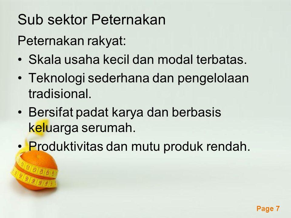 Sub sektor Peternakan Peternakan rakyat: