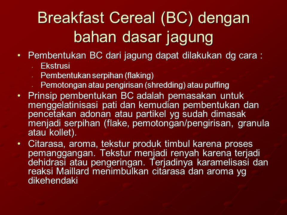 Breakfast Cereal (BC) dengan bahan dasar jagung