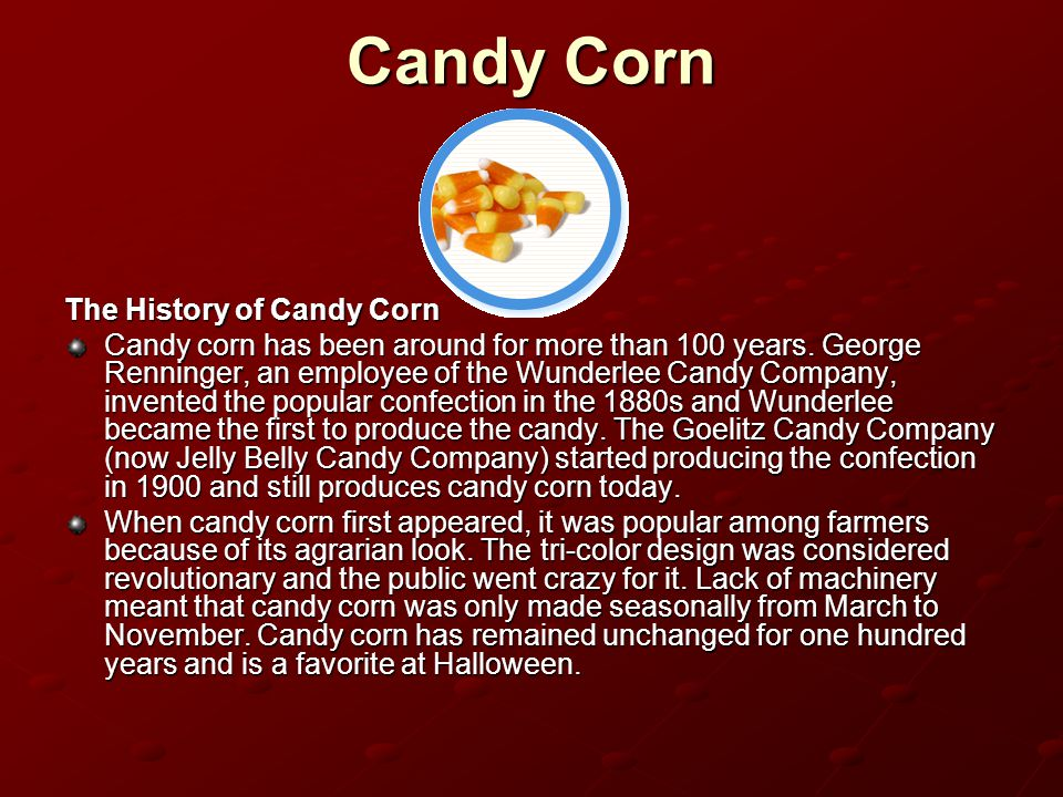 Candy Corn The History of Candy Corn