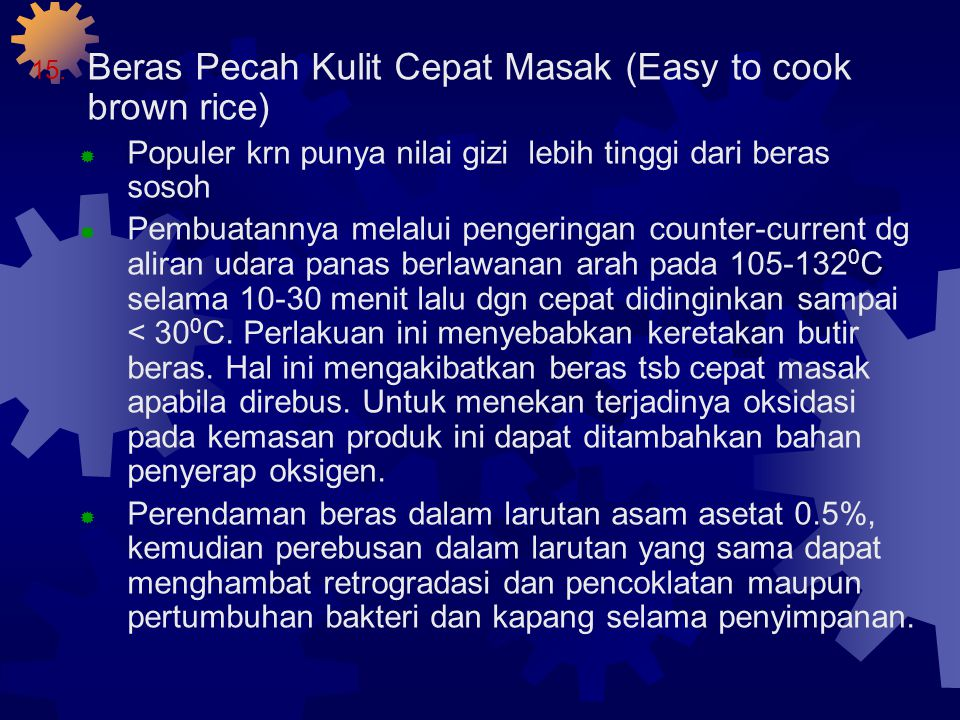 Beras Pecah Kulit Cepat Masak (Easy to cook brown rice)