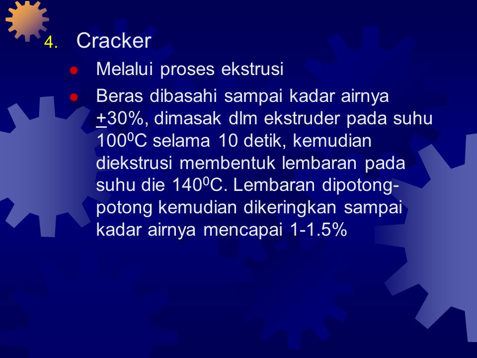 Cracker Melalui proses ekstrusi