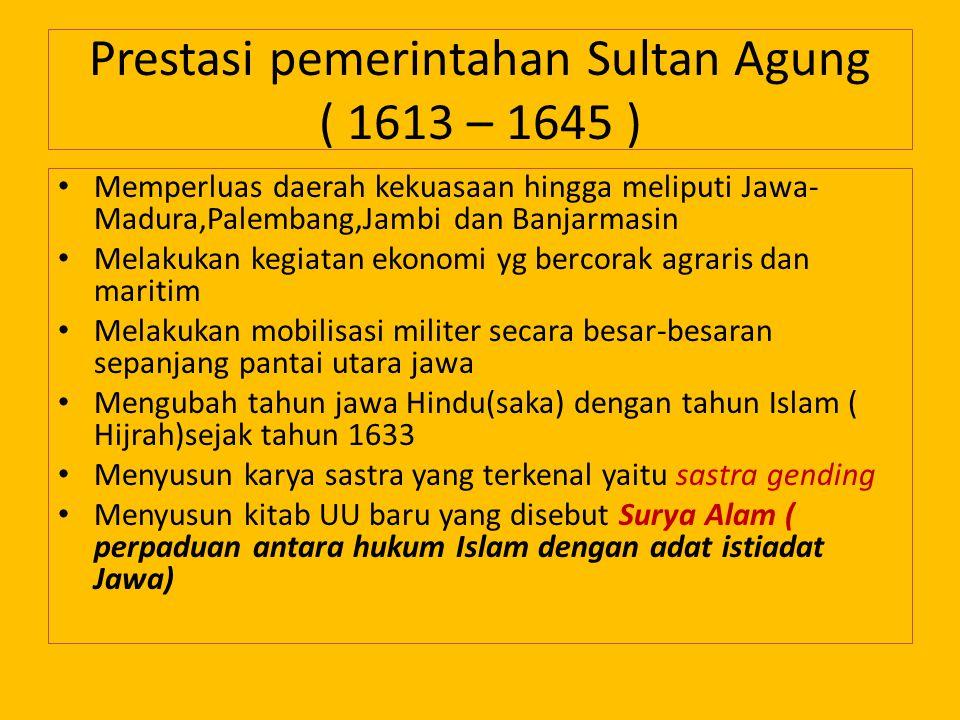 Prestasi pemerintahan Sultan Agung ( 1613 – 1645 )