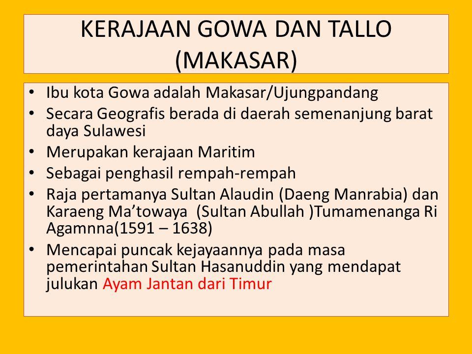 KERAJAAN GOWA DAN TALLO (MAKASAR)