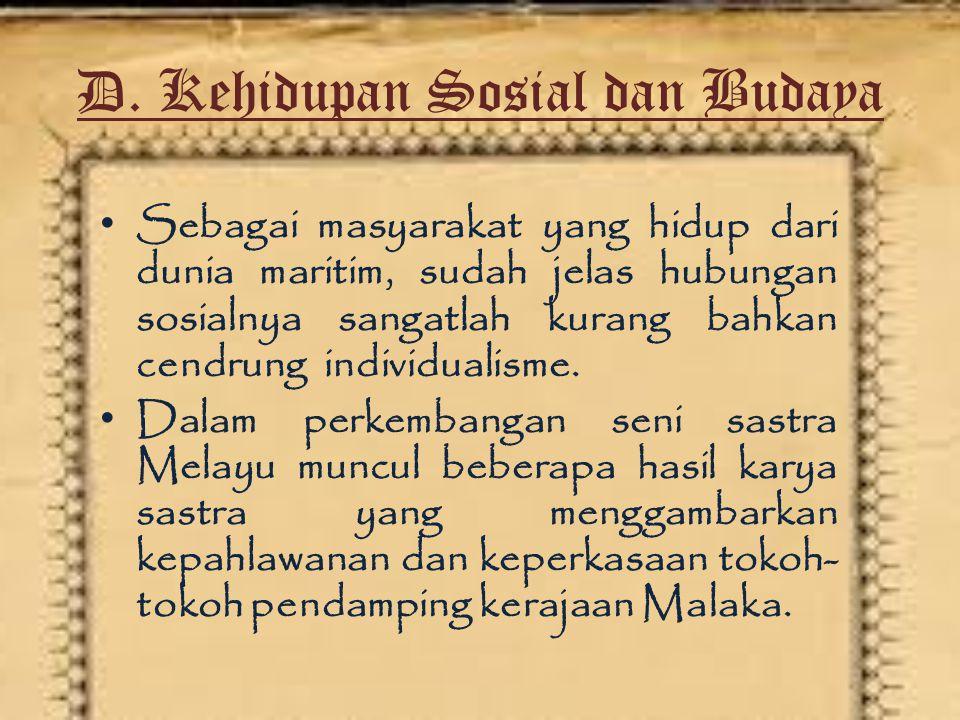 D. Kehidupan Sosial dan Budaya