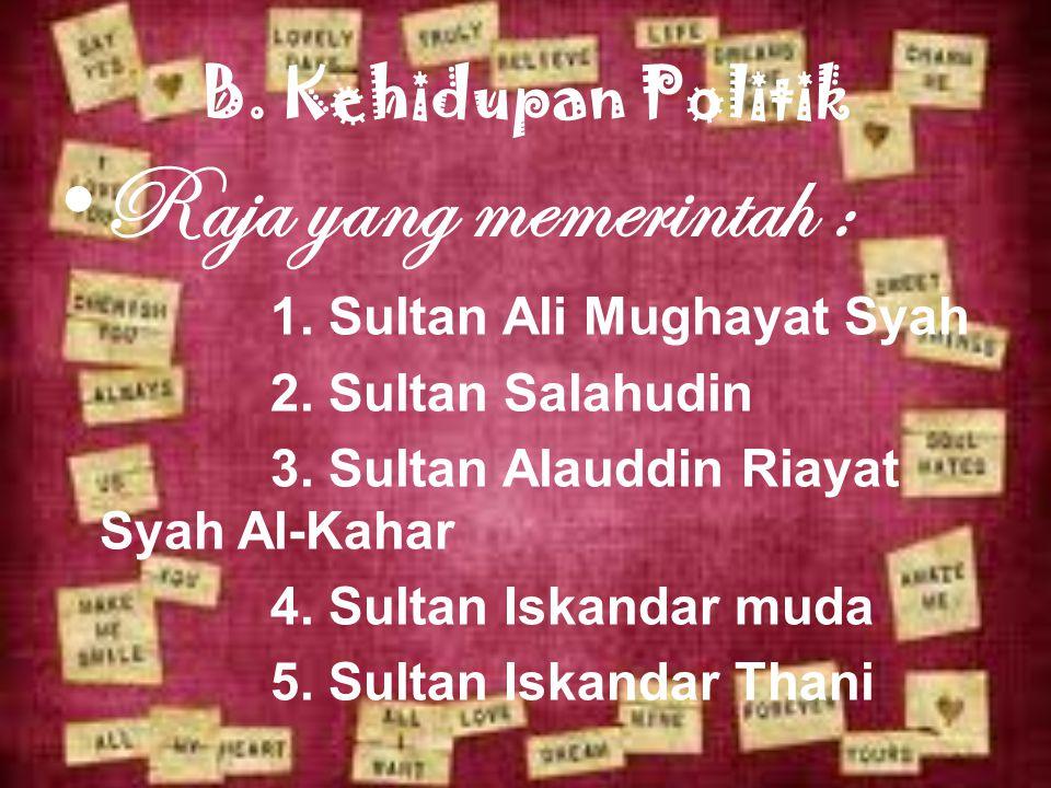 Raja yang memerintah : B. Kehidupan Politik 2. Sultan Salahudin