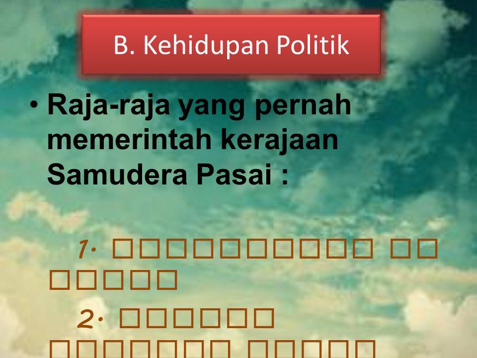 B. Kehidupan Politik